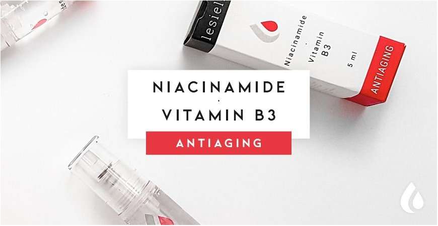 Vitamin B3  (Niacinamide) in Anti-aging products