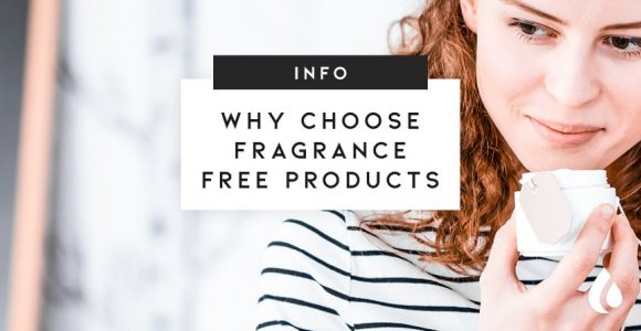 Why are perfume free products better for everyone?