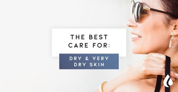 How to take care of dry or very dry skin